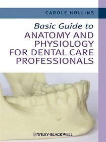 کتاب لاتین راهنمای پایه آناتومی و فیزیولوژی برای متخصصان مراقبت دندان (2012)