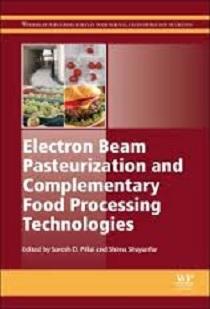 کتاب لاتین پاستوریزاسیون اشعه الکترونی و تکنولوژی های مکمل پردازش غذا (2015)