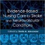 کتاب لاتین مراقبت پرستاری مبتنی بر شواهد برای شرایط مغزی عروقی و سکته (2013)