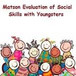 پرسشنامه مهارتهای اجتماعی جوانان ماتسون (MESSY)
