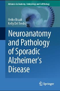 کتاب لاتین نوروآناتومی و آسیب شناسی بیماری آلزایمر تک گیر (2015)