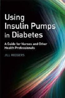 کتاب لاتین استفاده از پمپ های انسولین در دیابت: راهنمایی برای پرستاران و دیگر متخصصین سلامت (2008)