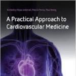 کتاب لاتین رویکرد عملی به پزشکی قلب و عروق (2011)