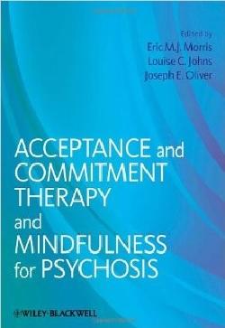 کتاب لاتین درمان مبتنی بر پذیرش و تعهد و ذهن آگاهی برای روانپریشی (2013)