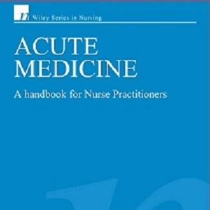 کتاب لاتین پزشکی حاد: راهنما برای کارکنان پرستار (2007)