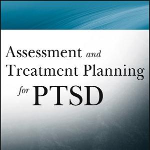 کتاب لاتین ارزیابی و برنامه ریزی درمان برای اختلال استرس پس از سانحه (2012)