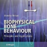 کتاب لاتین رفتار بیوفیزیکی استخوان: اصول و کاربرد ها (2009)