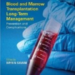 کتاب لاتین مدیریت بلند مدت پیوند خون و مغز استخوان: پیشگیری و عوارض (2013)