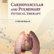 کتاب لاتین درمان فیزیکی قلبی عروقی و ریوی: راهنمای بالینی (2010)