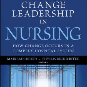کتاب لاتین تغییر رهبری در پرستاری: چگونه تغییر در سیستم مجموعه بیمارستانی رخ می دهد (2012)