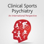 کتاب لاتین روانپزشکی بالینی ورزشی؛ چشم انداز بین المللی (2013)