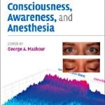 کتاب لاتین هشیاری، آگاهی و بیهوشی (2010)