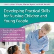 کتاب لاتین مهارت های عملی پیشرفته برای پرستاری کودکان و افراد جوان (2010)