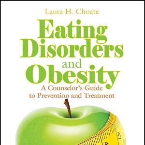 کتاب لاتین اختلالات خوردن و چاقی؛ راهنمای مشاور برای پیشگیری و درمان (2013)