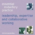 کتاب لاتین ضروریات عمل مامایی: رهبری، تخصص و کار با همکاری (2011)