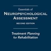 کتاب لاتین ضروریات ارزیابی عصب روانشناختی: طرح درمان توانبخشی (2008)