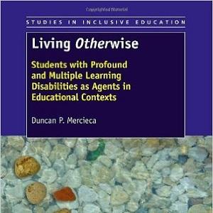 کتاب لاتین زندگی به گونه ای دیگر؛ دانش آموزان با ناتوانی یادگیری عمیق و متعدد (2013)