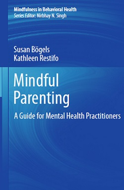 کتاب لاتین فرزندپروری مبتنی بر ذهن آگاهی؛ راهنمای کارکنان حوزه بهداشت روانی