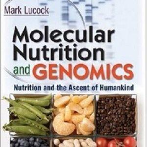 کتاب لاتین تغذیه مولکولی و ژنومیک: تغذیه و ترقی بشریت (2007)