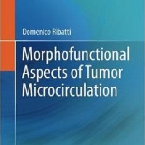 کتاب لاتین جنبه های مورفولوژیکی و عملکردی گردش خون میکرو تومور (2012)