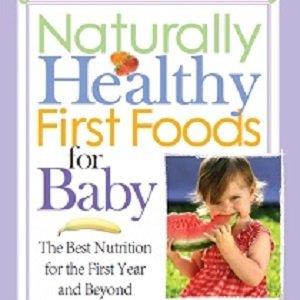 کتاب لاتین غذاهای نخست سالم طبیعی برای کودک: بهترین تغذیه برای سال اول و فراتر از آن (2008)