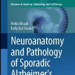 کتاب لاتین نوروآناتومی و آسیب شناسی بیماری آلزایمر ناشناخته (2015)