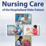 کتاب لاتین مراقبت پرستاری از بیماران مسن بستری (2013)