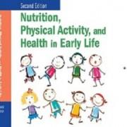 کتاب لاتین تغذیه، فعالیت فیزیکی و سلامت در اوایل زندگی (2010)