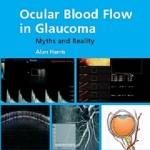 کتاب لاتین جریان خون چشمی در گلوکوما: افسانه و واقعیت (2009)