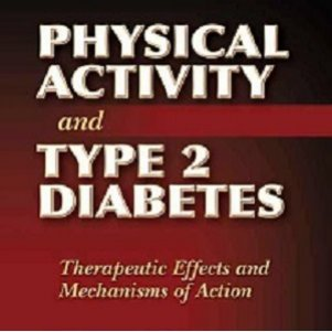 کتاب لاتین فعالیت فیزیکی و دیابت تیپ 2: اثرات درمانی و مکانیسم های عمل (2008)