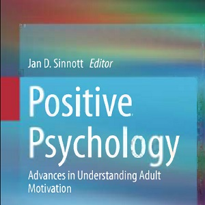 کتاب لاتین روانشناسی مثبت گرا: پیشرفت در درک انگیزش افراد