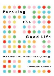 کتاب لاتین در جستجوی زندگی خوب: 100 نکته در روانشناسی مثبت گرا