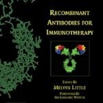 کتاب لاتین آنتی بادی های نوترکیب برای ایمنی درمانی (2009)