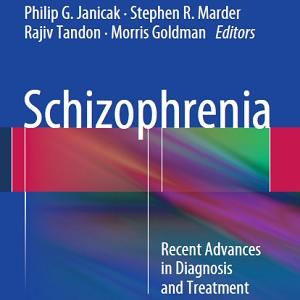 کتاب لاتین اسکیزوفرنی؛ پیشرفت های اخیر در تشخیص و درمان (2014)