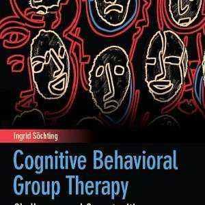 کتاب لاتین درمان شناختی رفتاری گروهی: چالش ها و فرصت ها