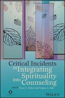 کتاب لاتین حوادث بحرانی در ادغام معنویت در مشاوره (2015)