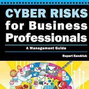کتاب لاتین ریسکهای سایبری برای متخصصان کسب وکار؛ یک رهنمود مدیریتی