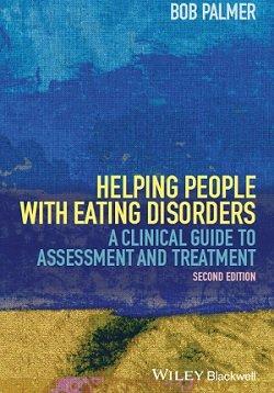 کتاب لاتین کمک به افراد مبتلا به اختلالات خوردن؛ راهنمای بالینی ارزیابی و درمان (2014)