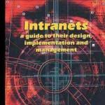کتاب لاتین اینترانت ها (شبکه های داخلی)؛ رهنمودی بر طراحی، اجرا و مدیریت آن ها (2005)