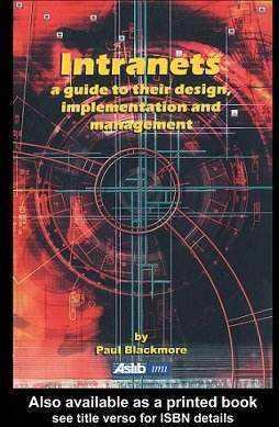کتاب لاتین اینترانتها (شبکههای داخلی)؛ رهنمودی بر طراحی، اجرا و مدیریت آنها