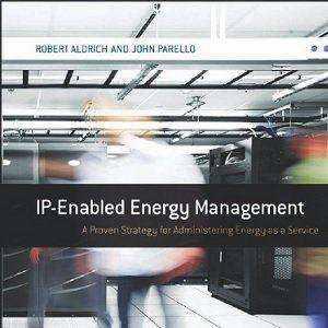 کتاب لاتین مدیریت انرژی مبتنی بر IP؛ یک استراتژی اثبات شده برای مدیریت انرژی به عنوان یک سرویس