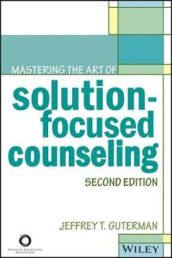 کتاب لاتین تسلط بر هنر مشاوره راه حل محور (2013)