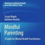 کتاب لاتین فرزندپروری مبتنی بر ذهن آگاهی؛ راهنمای کارکنان حوزه بهداشت روانی (2014)