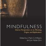 کتاب لاتین ذهن آگاهی: دیدگاه های مختلف درباره معنی، اصول و کاربردهای مختلف آن (2013)