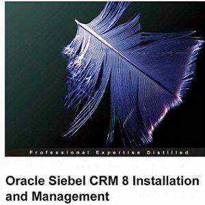 کتاب لاتین مدیریت و نصب Oracle Siebel CRM نسخه هشت