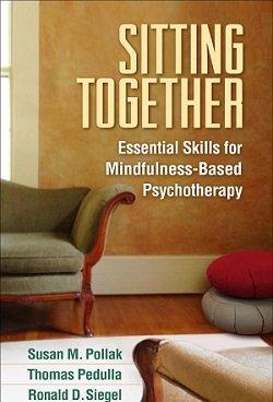 کتاب لاتین مهارت های ضروری روان درمانی مبتنی بر ذهن آگاهی؛ نشستن در کنار یکدیگر