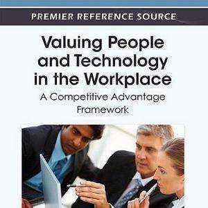 کتاب لاتین ارزشگذاری افراد و تکنولوژی در محیط کار: چارچوب کار مزیت رقابتی