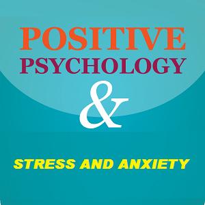 پروتکل روان درمانی مثبت گرا برای استرس و اضطراب