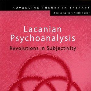 کتاب روانکاوی لکانی: انقلابی در ذهنیت گرایی