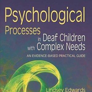 کتاب لاتین فرآیندهای روانشناختی در کودکان ناشنوا با نیازهای پیچیده